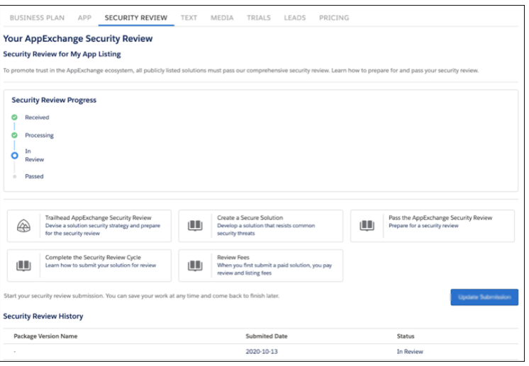 Submit Your Solution Faster and Track Progress with the Redesigned AppExchange Security Review  Salesforce Spring 21 Release Notes