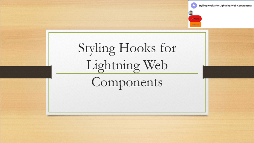Styling Hooks for Lightning Web Components