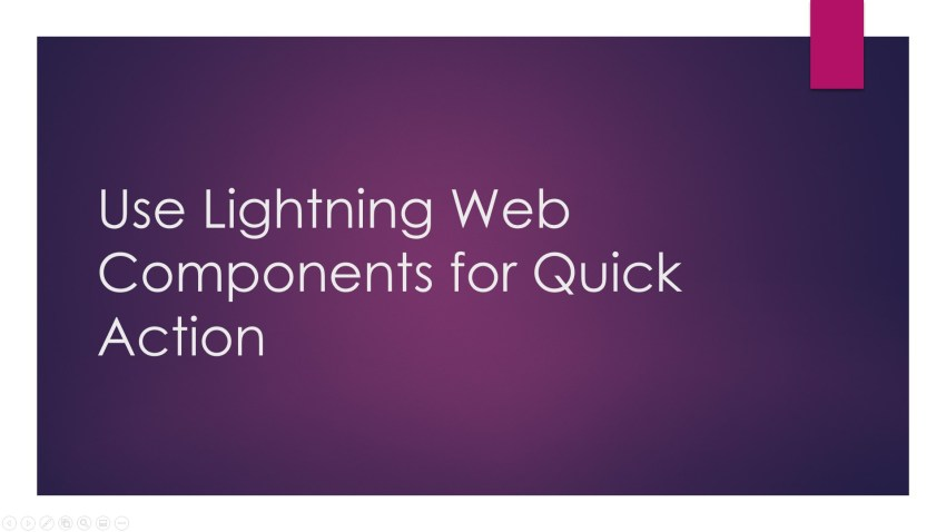 Create Quick Actions with Lightning Web Components(LWC) and learn how to use Lightning Web Components for Quick Action (Headless and Screen).